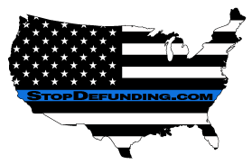 Stop the Defunding of Police Departments Nationwide